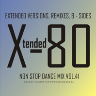 Xtended 80 - Non Stop Dance Mix Vol.41
