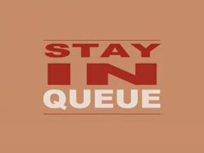 Stay in Queue (SD)